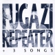 Fugazi Repeater & 3 Songs