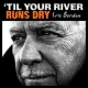 Burdon Eric Til Your River Runs Dry
