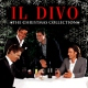 Il Divo Christmas Collection