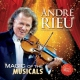 Rieu, Andre Magic of the Musicals