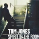 Jones Tom Spirit In The Room