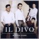 Il Divo Wicked Game