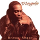 D´angelo Brown Sugar