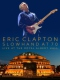 Clapton, Eric DVD Slowhand At 70 - Live The
