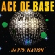 Ace Of Base Vinyl Happy Nation [LP]