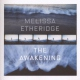 Etheridge Melissa The Awakening