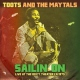 Toots & The Maytals Sailin´ On -.. -Remast-