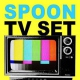 Spoon Tv Set -10- [12in]
