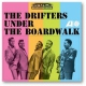 Drifters Under the Boardwalk -Ltd- [LP]