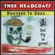Thee Headcoats Brother Is Gonebut Fly Is (12in)