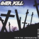 Overkill From the Underground.. [LP]