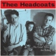 Thee Headcoats Good Times Are.. -Ltd- [LP]