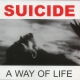 Suicide A Way of Life + Bonus Cd