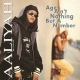 Aaliyah Age Ain´t Nothin´ But A.. [LP]