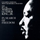 King, Martin Luther Jr. In Search of Freedom