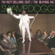 Swamp Dogg I´m Not Selling Out/I´m..