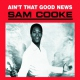 Cooke, Sam Ain´t That Good News