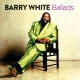 White, Barry Ballads