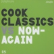 Cook Classics Cook Classics Vs. Now..
