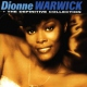 Warwick, Dionne Definitive Collection