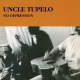 Uncle Tupelo No Depression [LP]