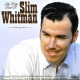 Whitman Slim Very Best of Slim Whitman