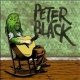 Black, Peter Clearly You Didnt Like.. [LP]