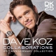 Koz, Dave Collaborations:25th..