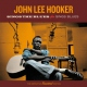 Hooker, John Lee Sings the Blues/Sings..