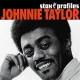 Taylor, Johnnie Stax Profiles