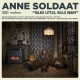 Soldaat, Anne Talks Little, Kills Many