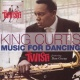 Curtis, King Music For the Dancing