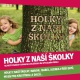 Ruzni  /  Pop National CD Holky Z Nasi Skolky