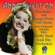Shelton, Anne Showcase/Songs From the..