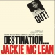 Mclean, Jackie Destination Out -Hq- [LP]