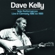 Kelly, Dave CD Solo Performances