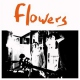 Flowers Everybody´s Dying To Meet [LP]