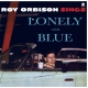 Orbison, Roy Lonely and Blue + 4 -Hq- [LP]