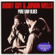 Guy, Buddy & Junior Wells Pure Raw Blues