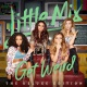 Little Mix Get Weird -deluxe-