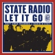 State Radio Let It Go [LP]