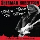 Robertson, Sherman Takin´ You To Texas
