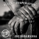 Bonamassa, Joe Blues of Desperation -Hq- [LP]