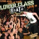 Lower Class Brats Loud & Out of Tune + Dvd