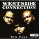 Westside Connection Bow Down -Ltd-