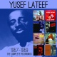 Lateef, Yusef Complete Recordings..