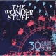 Wonder Stuff 30 Goes Around the Sun