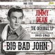 Dean, Jimmy Big Bad John