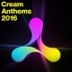 V  /  A CD Cream Anthems 2016