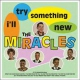 Miracles I´ll Try Something New [LP]